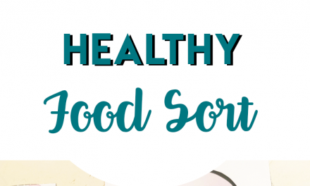 Filling Your Body – Healthy Food Sort
